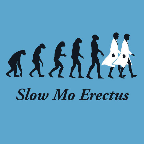 Slow Mo Erectus Shirt