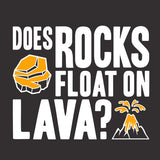 Does Rocks Float Shirt