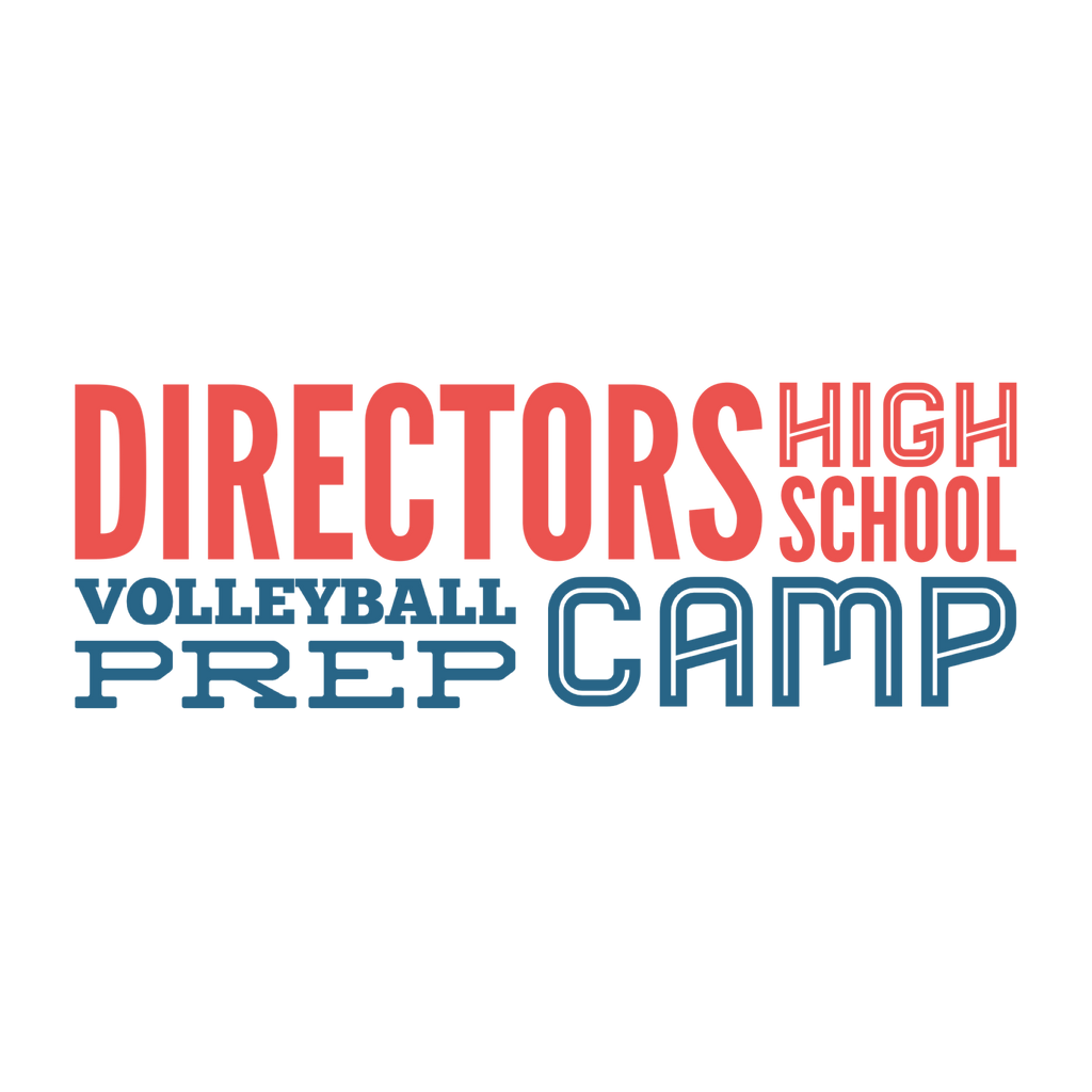 Director's High School Volleyball Prep Camp