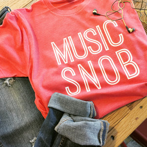 Music Snob Tee | Music Lovers | Fans | Vintage Soft Comy Tee | www.le-monkeyhouse.com