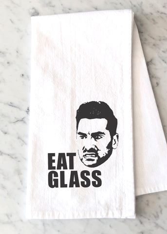 Eat Glass Tea Towel