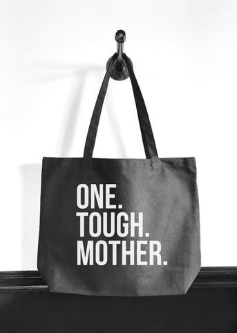 One Tough Mother Tote
