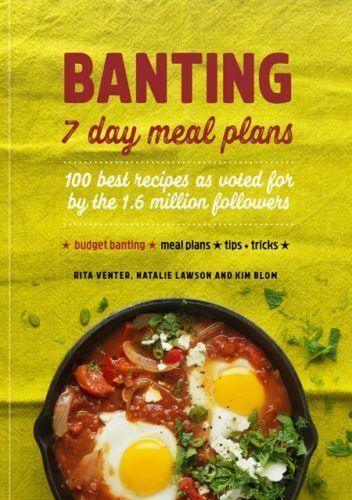 #3. Banting: 7 Day Meal Plans by Venter, Lawson and Blom