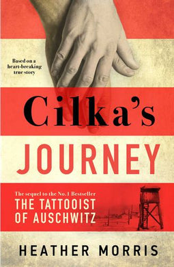 #9. Cilka's Journey by Heather Morris