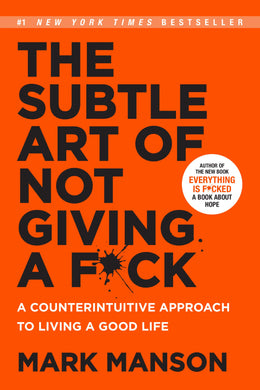 #2. The Subtle Art of Not Giving a F*ck by Mark Manson