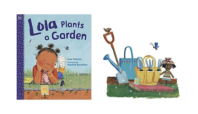 Lola Plants a Garden storybook by Anna McQuinn and illustrated by Rosalind Beardshaw