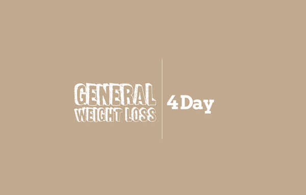 4 Day | General Weight Loss