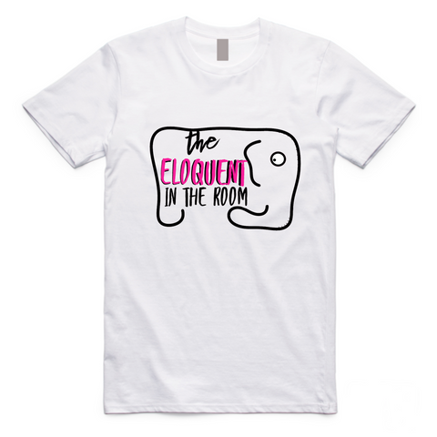 The Eloquent In The Room Tee