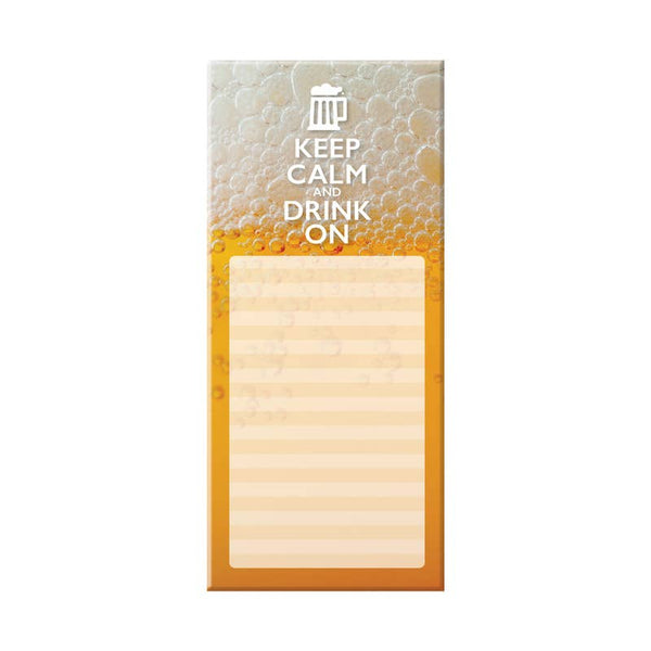 Keep Calm and Drink On Beer Notepad