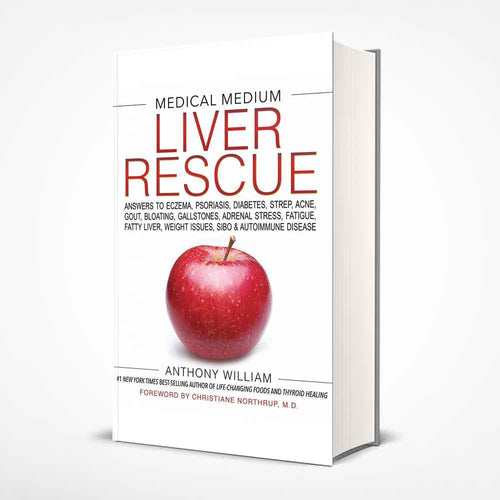 Medical medium - Liver rescue