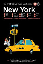 Load image into Gallery viewer, The monocle Travel Guide series / 02 New York