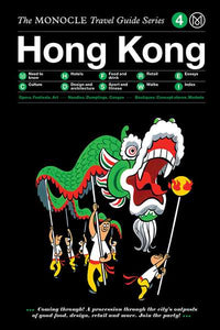 The monocle Travel Guide series / 04 Hong Kong