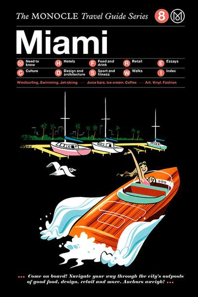 Monocle Travel Guide, 08 Miami