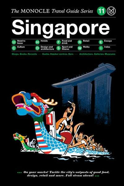 Monocle Travel Guide, 11 Singapore
