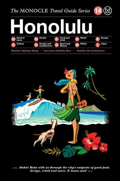The Monocle Travel Guide Series / 14 Honolulu