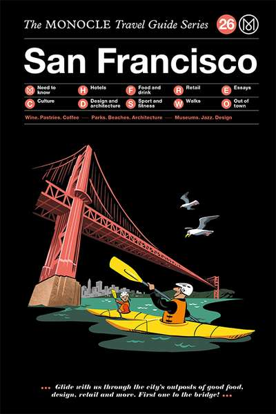 The Monocle travel Guide Series / 26 San Francisco