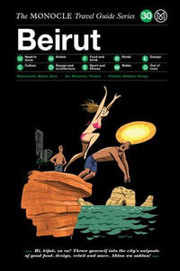 The Monocle Travel Guide Series / 30 Beirut