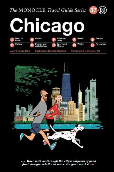 The Monocle Travel Guide Series / 37 Chicago