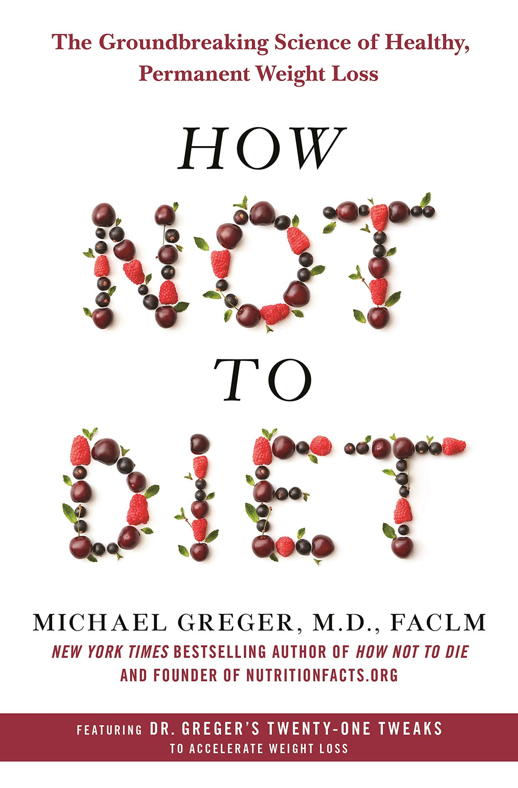 How not to diet (ENG) / Michael Greger, M.D