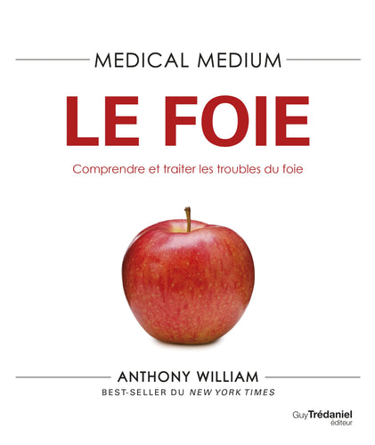 Medical medium - Le foie
