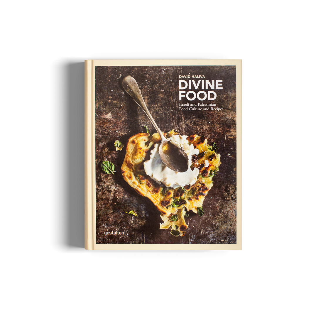 Divine Food: Israeli and Palestinian Food Culture and Recipes - Gestalten / Food & cooking