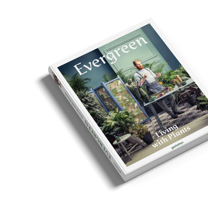Evergreen: Living with Plants - Gestalten / Lifestyle book