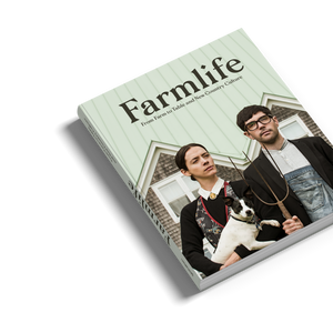 Farmlife: From Farm to Table and New Farmers - Gestalten