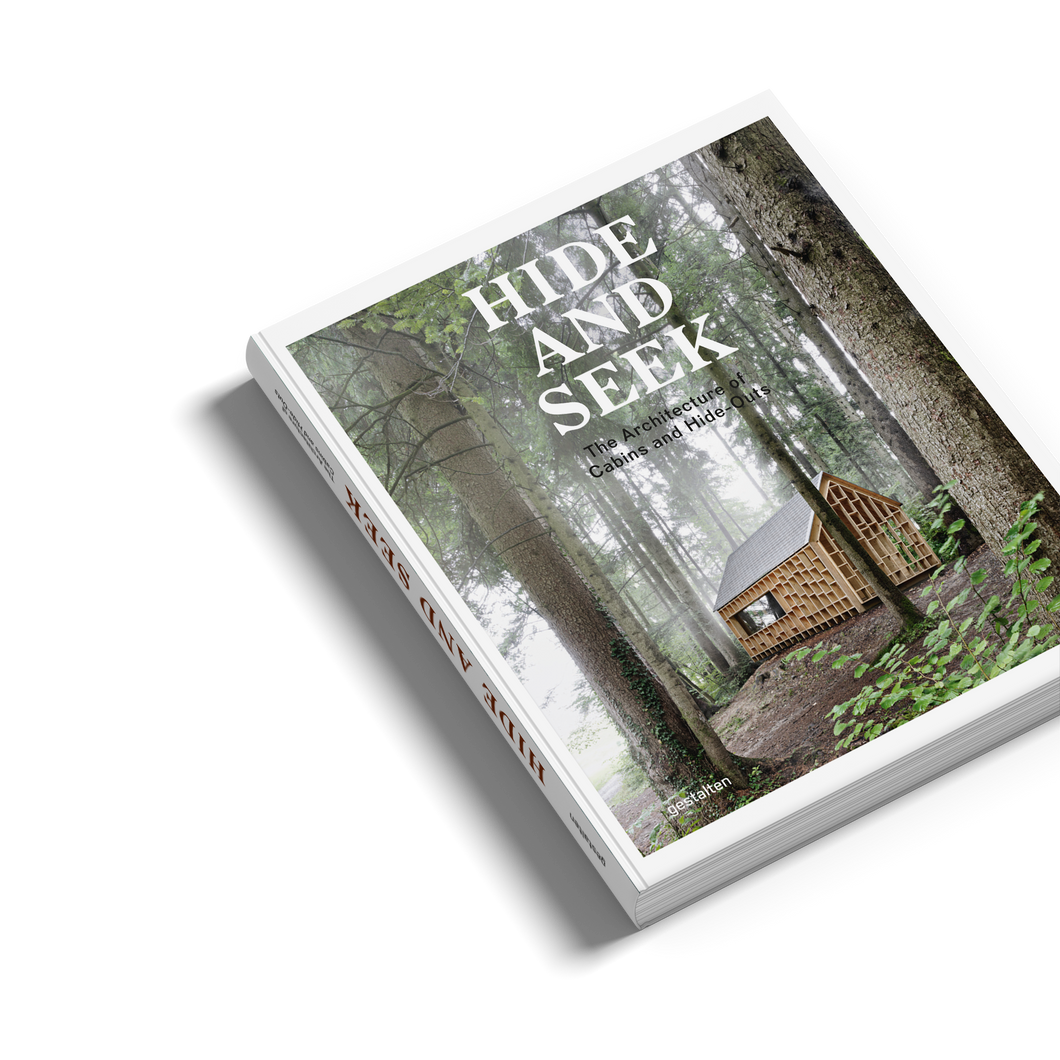Hide and Seek: The Architecture of Cabins and Hideouts - Gestalten / Lifestyle book