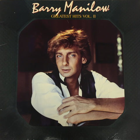 Barry Manilow Greatest Hits Vol. II