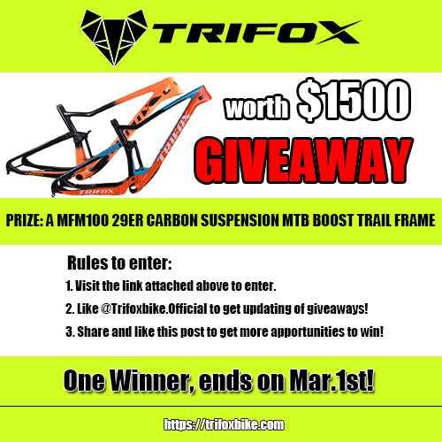 GIVEAWAY A MFM100 29ER CARBON BOOST TRAIL FRAME