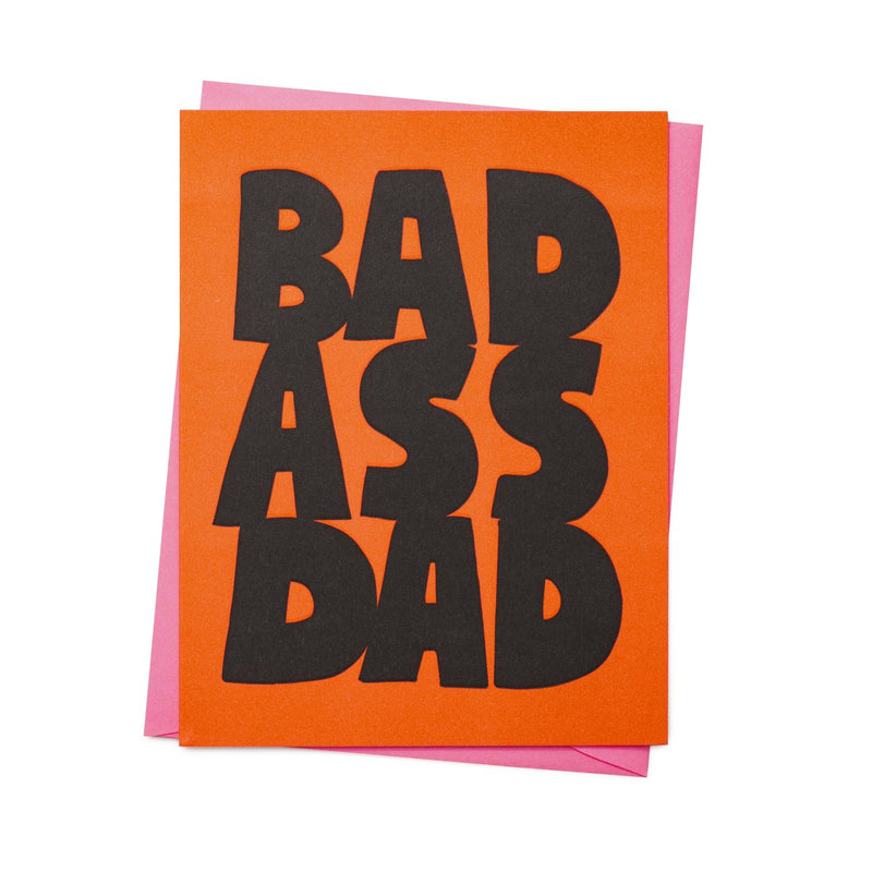Bad Ass Dad Greeting Card