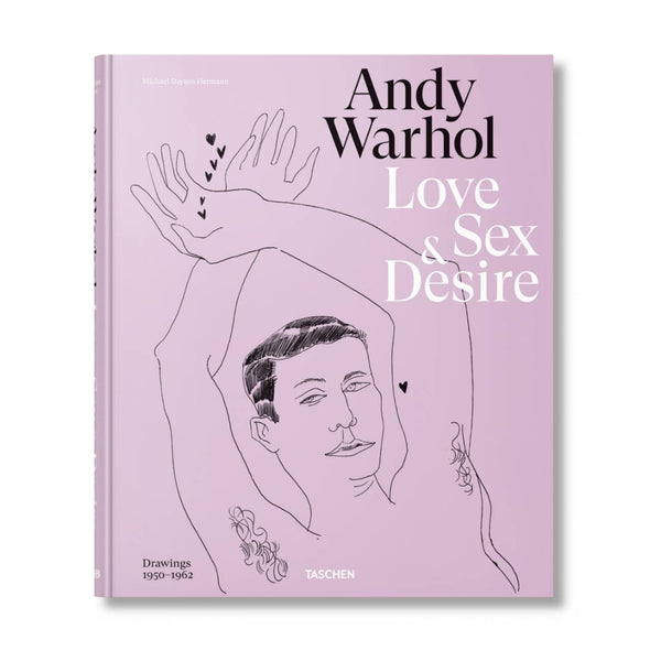 Andy Warhol. Love, Sex, and Desire.
