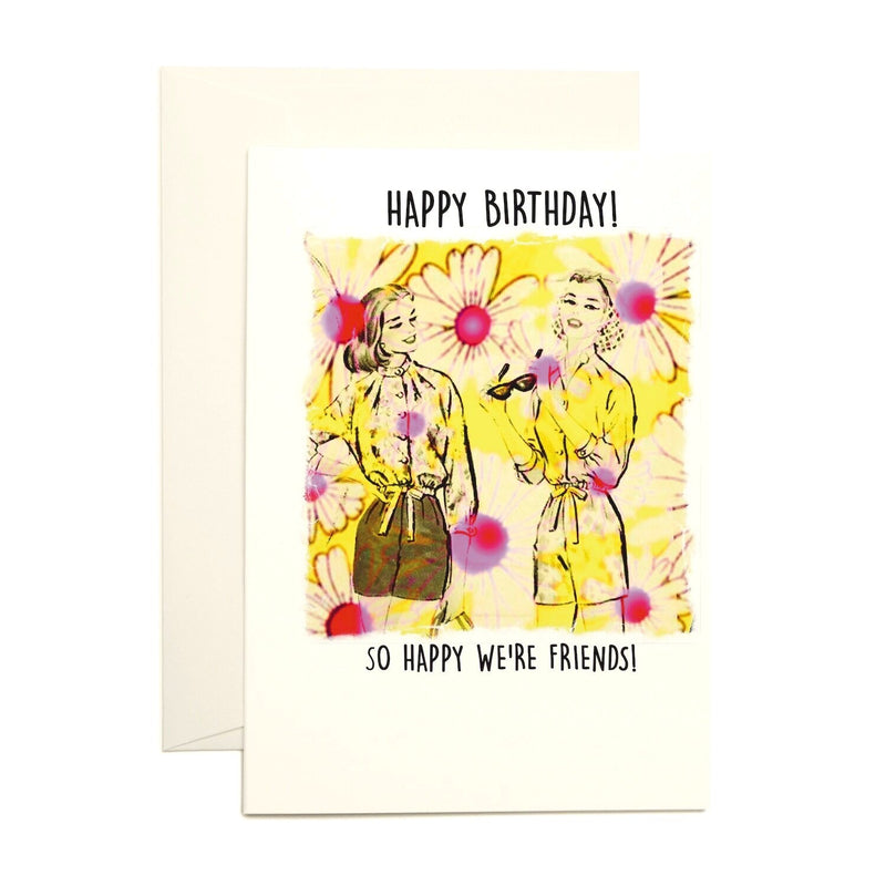 Happy We're Friends Birthday Card