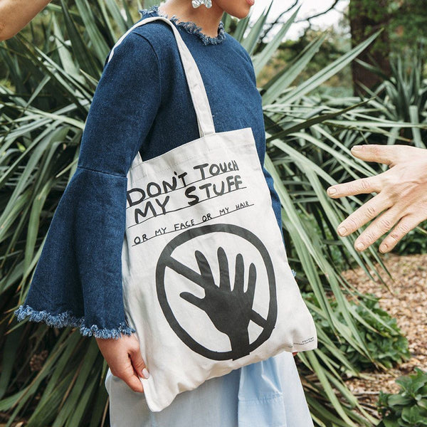 Don't Touch My Stuff Tote Bag