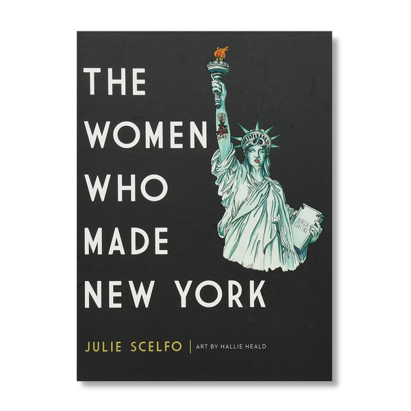 The Women Who Made New York