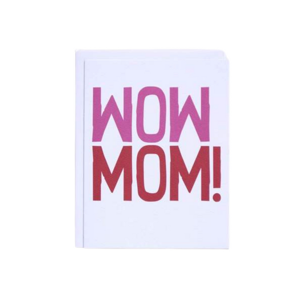Wow Mom! Card