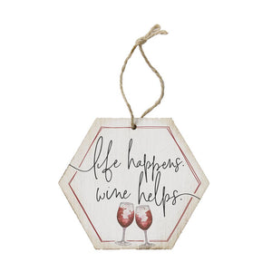 Sincere Surroundings - ORH1191 - Life Happens Wine Helps Ornament