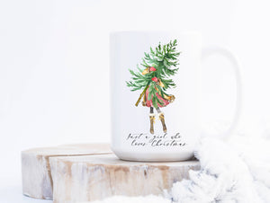 Sweet Mint Handmade Goods - 15oz Mug, Just a girl who loves Christmas Mug