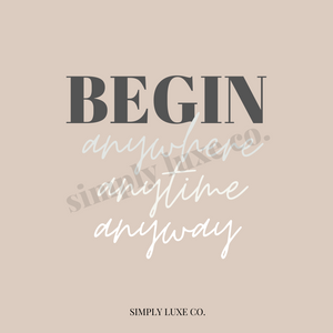 """Begin Any..."" Printable Journaling Card (3x3 in.)"