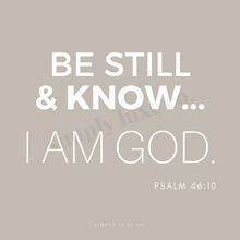 "Load image into Gallery viewer, ""be still & know"" Psalm 46:10 Printable Journaling Card (3x3 in.) - 2 Colors Available"