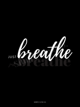 "Load image into Gallery viewer, ""Just breathe"" Printable Journaling Cards (3x4 in.) - Available in 2 colors"