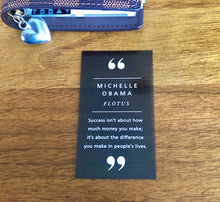 "Load image into Gallery viewer, Michelle Obama ""Success isn't about how much money you make..."" Transparent Planner Card"
