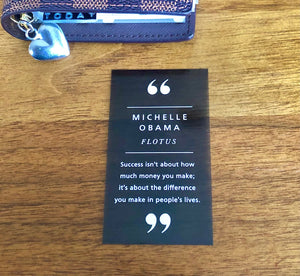 "Michelle Obama ""Success isn't about how much money you make..."" Transparent Planner Card"