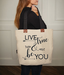 "Quotable Canvas Tote - ""Live True & Be You"""