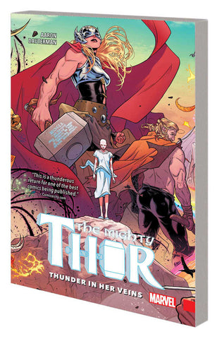 MIGHTY THOR TP VOL 1 THUNDER IN HER VEINS