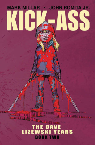 KICK-ASS DAVE LIZEWSKI YEARS TP VOL 2