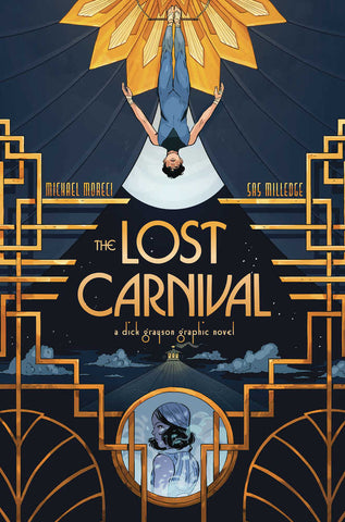 LOST CARNIVAL A DICK GRAYSON GRAPHIC NOVEL TP