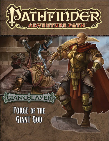 Pathfinder RPG: Adventure Path - Giantslayer Part 3 - Forge of the Giant God