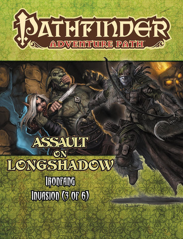 Pathfinder RPG: Adventure Path - Ironfang Invasion Part 3 - Assault on Longshadow