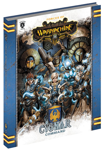 Warmachine: Forces of Warmachine - Cygnar Command (Hardcover)